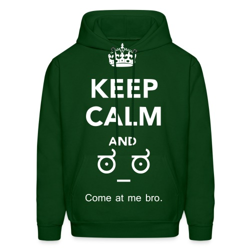 Keep Calm And Come At Me Bro - Hoodie - Men's Hoodie