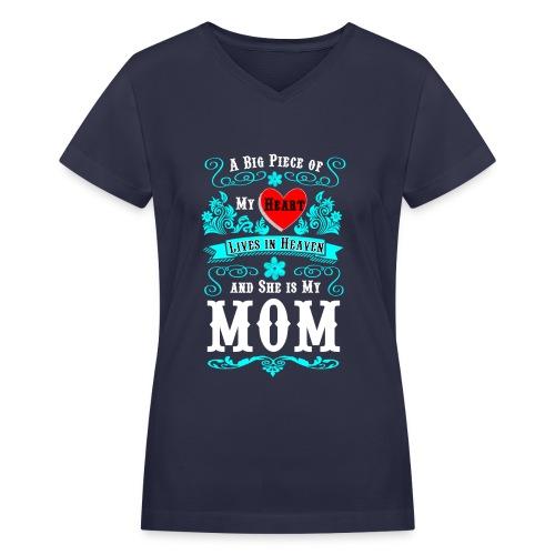 Lives in Heaven - Mom - Women's V-Neck T-Shirt
