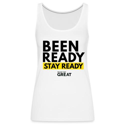 STAY READY WOMEN'S TANK - Women's Premium Tank Top