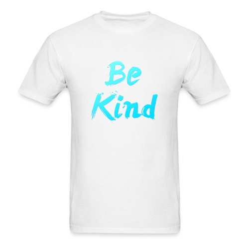 Be Kind - Men's T-Shirt