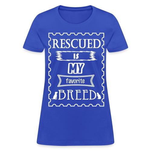 My Favorite Breed T - Women's T-Shirt
