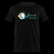 T-Shirts ~ Men's T-Shirt ~ Attitude Activist T-shirt