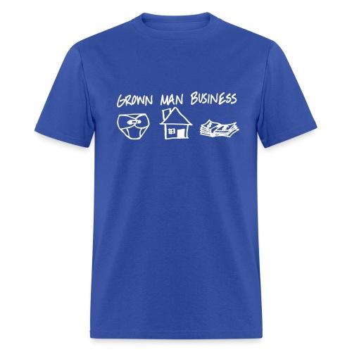 Grown MAN Business SHIRT - Men's T-Shirt