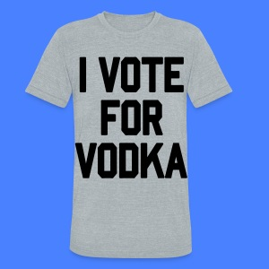 I Vote For Vodka T-Shirts - stayflyclothing.com - Unisex Tri-Blend T-Shirt by American Apparel