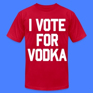I Vote For Vodka T-Shirts - stayflyclothing.com - Men's T-Shirt by American Apparel