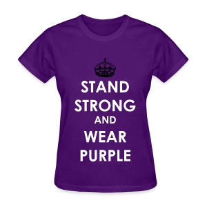 #SpiritDay Stand Strong and Wear Purple - Women's T-shirt - Women's T-Shirt