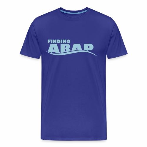 Front: Finding ABAP / Back: Finding HANA - Men's Premium T-Shirt