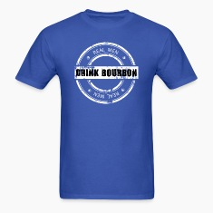 Real Men Drink Bourbon T-Shirts