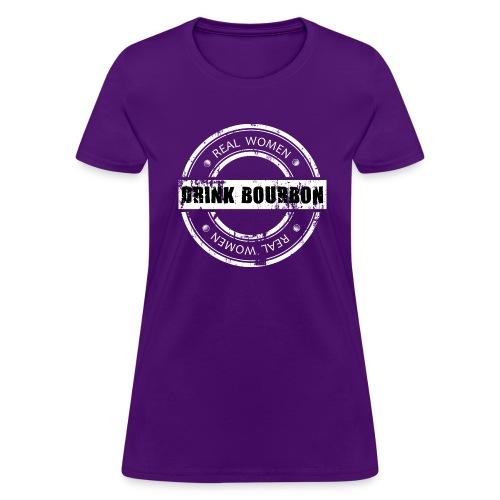 Real Women Drink Bourbon - White Stamp - Women's T-Shirt