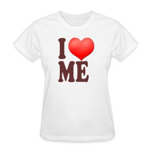 I Love Me Tee - Women's T-Shirt
