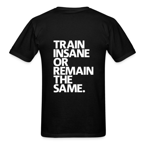Train Insane | Mens Tee (Back Print) - Men's T-Shirt