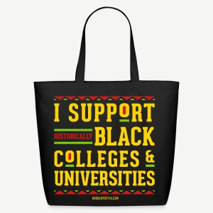I Support HBCUs - Red, Black, Green, and Gold Tote Bag - Eco-Friendly Cotton Tote