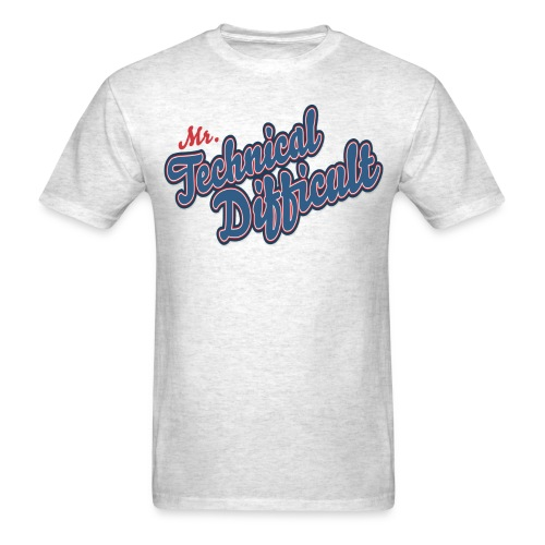 MrTechnicalDifficult - Men's T-Shirt