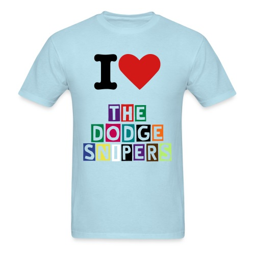 The  I Heart Dodge Snipers Shirt :) - Men's T-Shirt