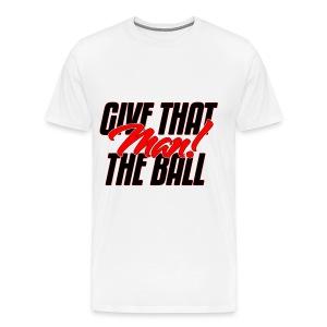 THE BALL T-SHIRT  - Men's Premium T-Shirt