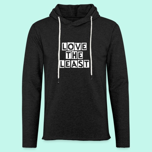 Love the Least - Women's 60/40 Hoodie (2 colors) - Unisex Lightweight Terry Hoodie