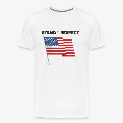 Stand & Respect (White) - Men's Premium T-Shirt