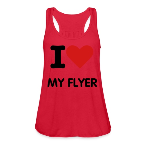 love my flyer - Women's Flowy Tank Top by Bella