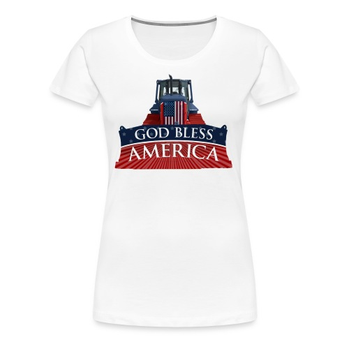 God Bless America Dozer Women's Tshirt - Women's Premium T-Shirt