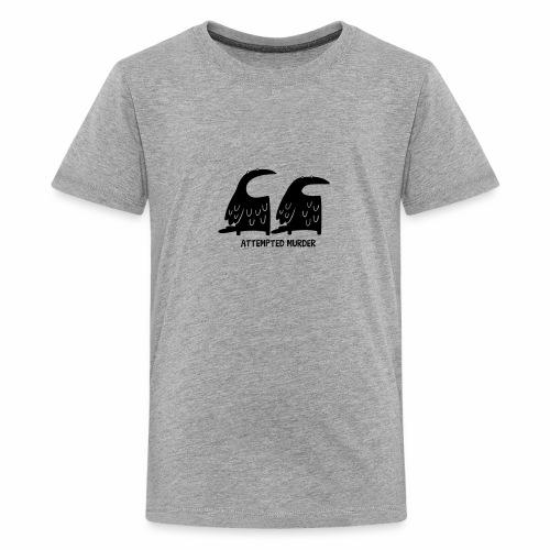 Attempted Murder - Kid's Tee - Kids' Premium T-Shirt