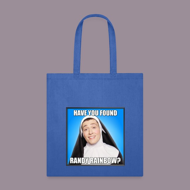 HAVE YOU FOUND RR? TOTE