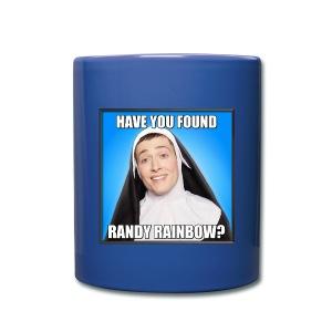 HAVE YOU FOUND RR? COLOR MUG - Full Color Mug