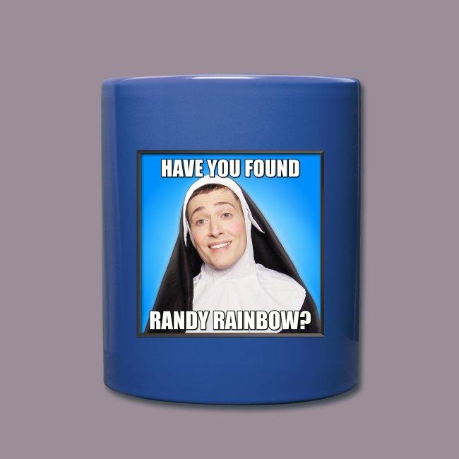 HAVE YOU FOUND RR? COLOR MUG