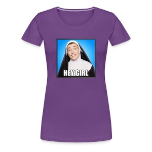 HEY GIRL WOMEN'S T - Women's Premium T-Shirt