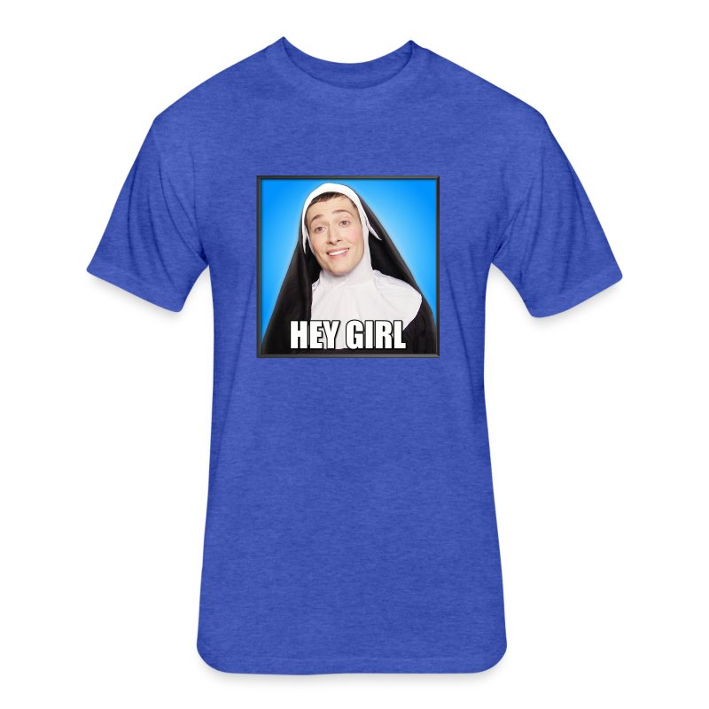 HEY GIRL MEN'S FITTED T - Fitted Cotton/Poly T-Shirt by Next Level