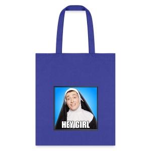 HEY GIRL TOTE - Tote Bag