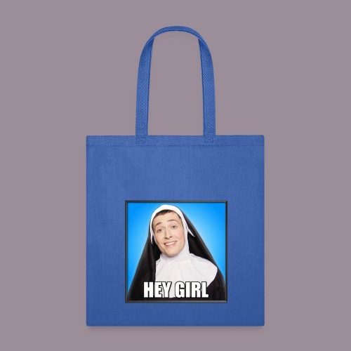 HEY GIRL TOTE - Tote Bag