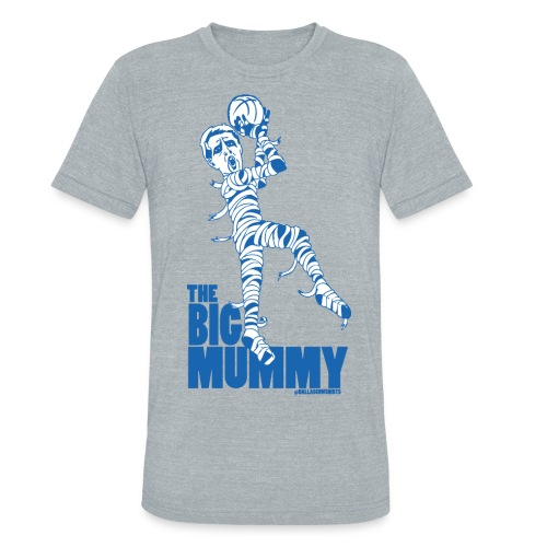 Big Mummy American Apparel Shirt - Unisex Tri-Blend T-Shirt