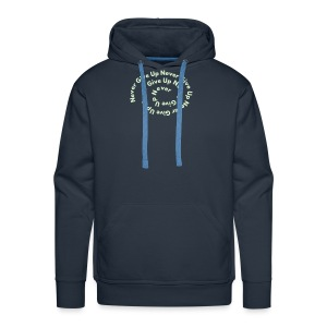 Never Give Up glow in the dark - Men's Premium Hoodie