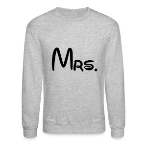 Mrs - Crewneck Sweatshirt