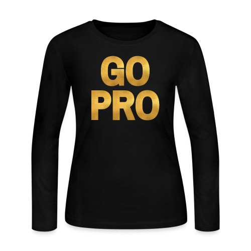 GO PRO - Women's Long Sleeve Jersey T-Shirt