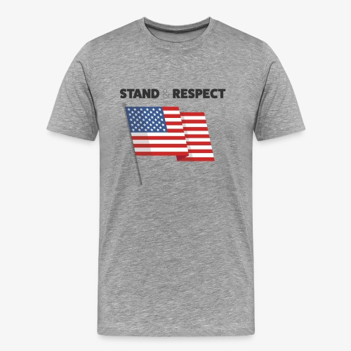Stand & Respect (Grey) - Men's Premium T-Shirt