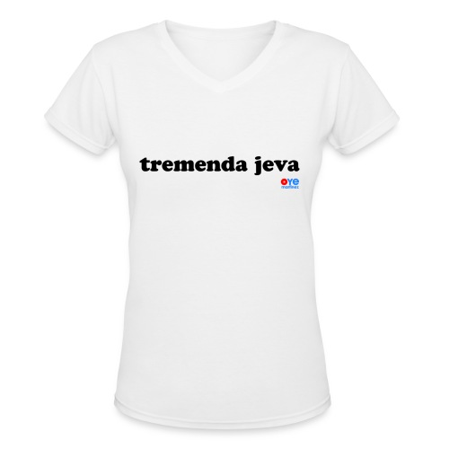 Tremenda Jeva (Lady Black Font) - Women's V-Neck T-Shirt