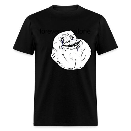 Forever alone - Men's T-Shirt