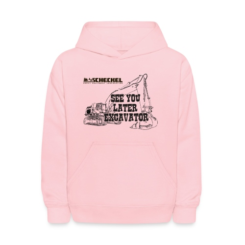 See You Later Excavator Kids Sweatshirt - Kids' Hoodie