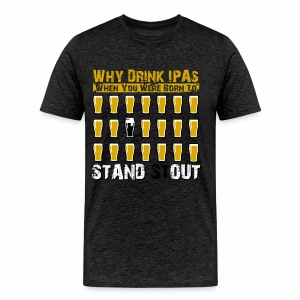 Stand Stout! - Men's Premium T-Shirt