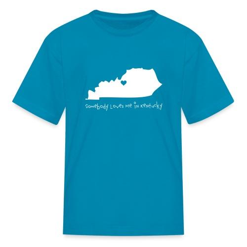 Somebody Loves Me in Kentucky - Kids Tshirt - Kids' T-Shirt