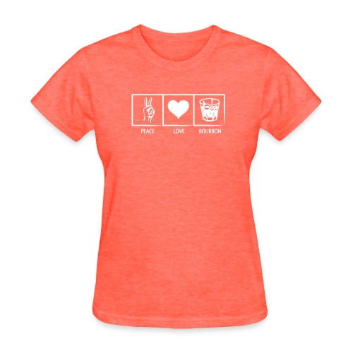 Peace, Love, Bourbon - Womens - Women's T-Shirt
