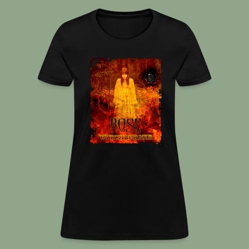Rose - Witchburner #2 T-Shirt (women's) - Women's T-Shirt