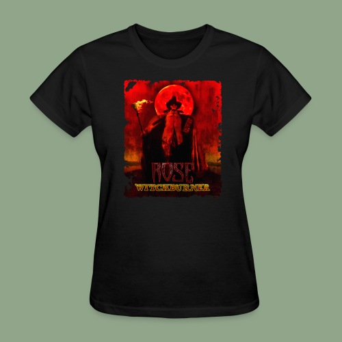 Rose - Witchburner #1 T-Shirt (women's) - Women's T-Shirt