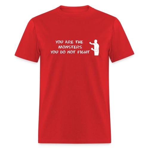 Fight Monsters - White Lettering - Men's Shirt - Men's T-Shirt