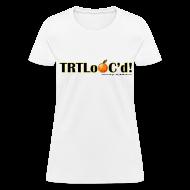 Women's T-Shirts ~ Women's T-Shirt ~ TRTLoOC'd