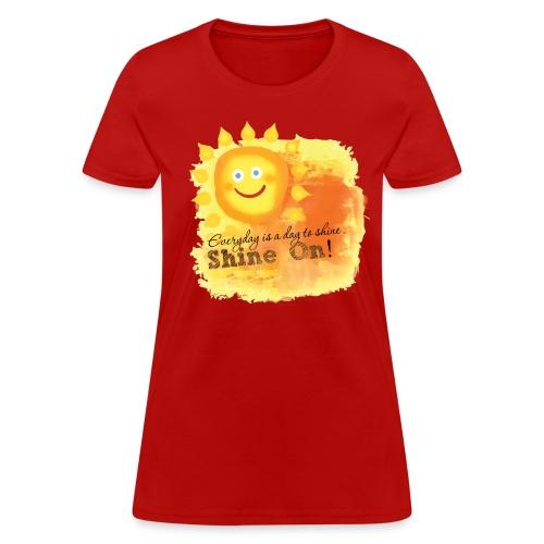 Shine On! T-Shirt - Women's T-Shirt