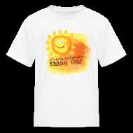 Kids' Shirts ~ Kids' T-Shirt ~ Shine On! T-Shirt