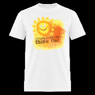 T-Shirts ~ Men's T-Shirt ~ Shine On! T-Shirt