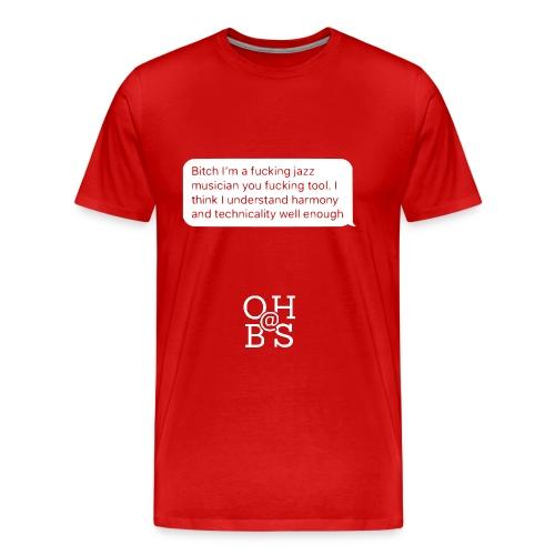 Ya like jazz? - Men's Premium T-Shirt